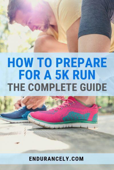 prepare for 5k run guide