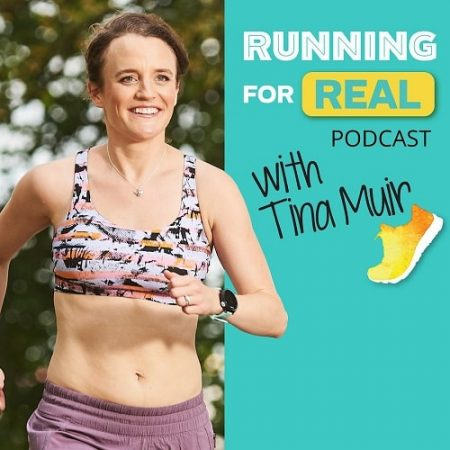 The Running for Real Podcast witht Tina Muir | running podcasts on spotify | running for real podcast | the morning shakeout podcast